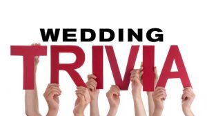 crazy wedding trivia