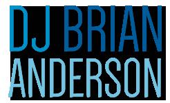 DJ Brian Anderson